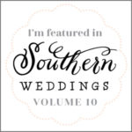 Featured in Southern Weddings Gadge